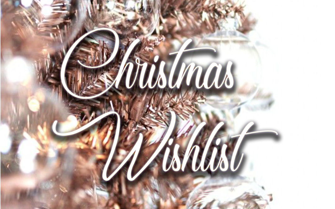 My Christmas Wishlist 2016