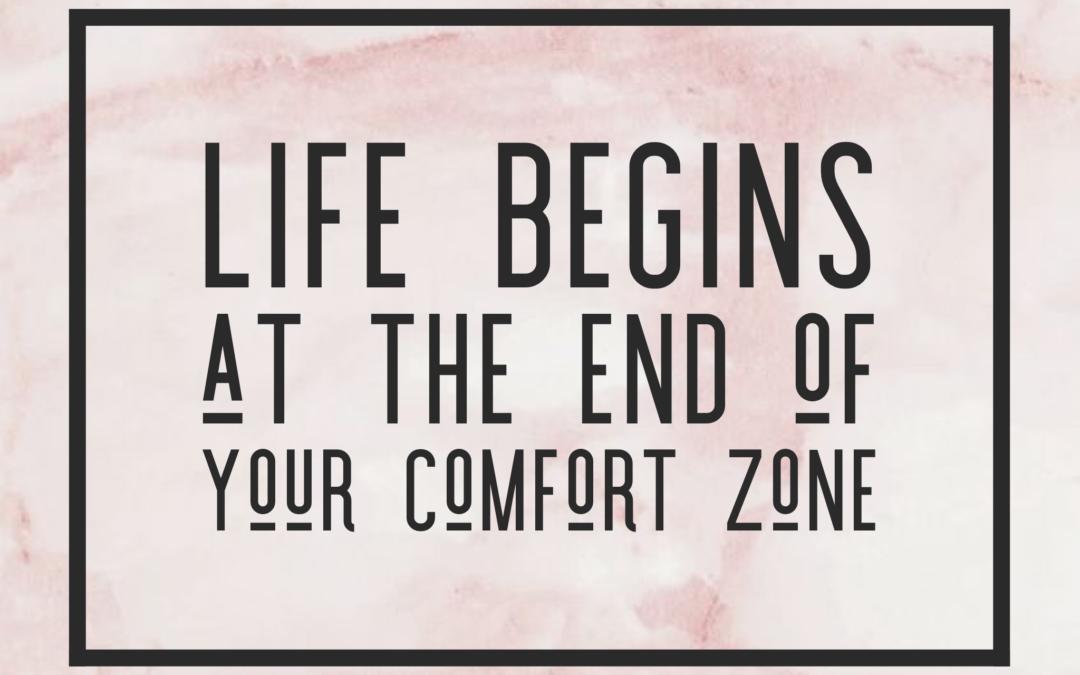 Bye-bye Comfort Zone!